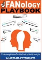 FANology Playbook ebook by Anastasia Pryanikova