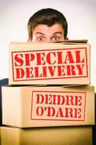 Special Delivery ebook by Deirdre O'Dare