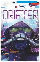 Drifter - Tome 03 - Hiver ebook by Ivan Brandon, Nic Klein