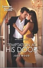 Temptation at His Door ebook by Joss Wood
