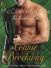 McClairen's Isle: The Reckless One - A Loveswept Classic Romance ebook by Connie Brockway