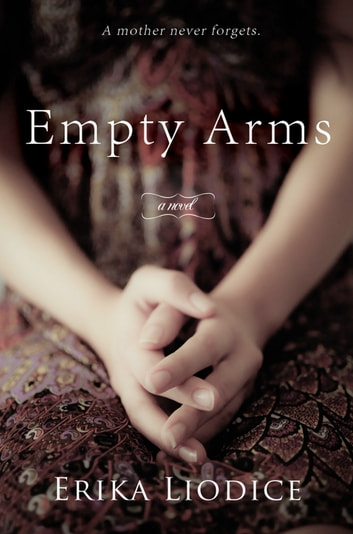 Empty Arms ebook by Erika Liodice