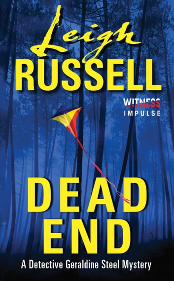 Dead End - A Detective Geraldine Steel Mystery ebook by Leigh Russell