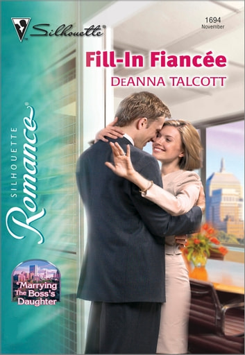 Fill-In Fiancee ebook by DeAnna Talcott