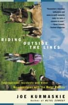 Riding Outside The Lines ebook by Joe Kurmaskie