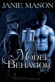 Model Behavior ebook by Janie Mason