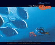 The Art of Finding Nemo ebook by Mark Cotta Vaz,John Lasseter,Andrew Stanton