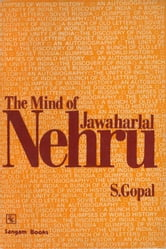 The Mind of Jawaharlal Nehru ebook by Dr Sarvepalli Gopal