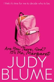 Are You There, God? It's Me, Margaret ebook by Judy Blume