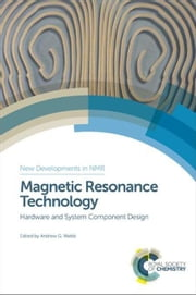 Magnetic Resonance Technology ebook by Webb, Andrew G