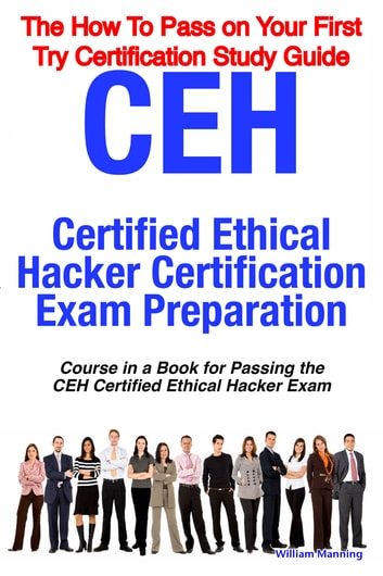 Ceh certified ethical hacker certification exam preparation course ceh certified ethical hacker certification exam preparation course in a book for passing the ceh certified fandeluxe Choice Image