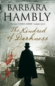 The Kindred of Darkness - A vampire kidnapping ebook by Barbara Hambly