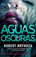 Aguas oscuras (Serie Erika Foster 3) ebook by