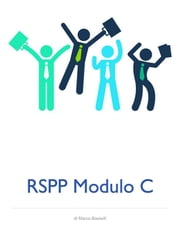 RSPP Modulo C ebook by Marco Biasielli