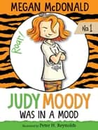 Judy Moody ebook by Peter H. Reynolds, Megan McDonald