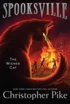 The Wicked Cat ebook by Christopher Pike