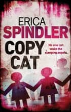 Copycat (Mills & Boon M&B) ebook by Erica Spindler