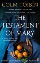 The Testament of Mary ebook by Colm Tóibín