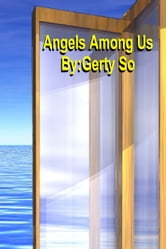 Angels Among Us ebook by Gerty So