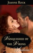 Vanquished by the Viking (Mills & Boon Historical Undone) ebook by Joanne Rock