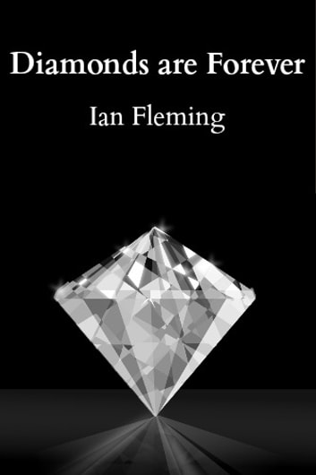 Diamonds are Forever ebook by Ian Fleming