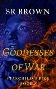 Goddesses of War 電子書 by SR Brown
