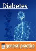 Diabetes - General Practice: The Integrative Approach Series ebook by Kerryn Phelps, Craig Hassed