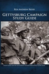 Gettysburg Study Guide, Volume 1 ebook by Rea Andrew Redd