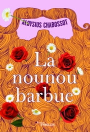 La nounou barbue eBook by Aloysius Chabossot