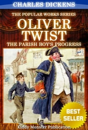 Oliver Twist By Charles Dickens - With Original Illustrations, Summary and Free Audio Book Link ebook by Charles Dickens