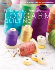 Fundamentals of Freehand Longarm Quilting ebook by Terry Watson