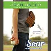 Soar audiobook by Joan Bauer