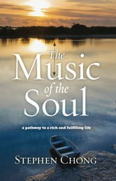 The Music of the Soul ebook by Stephen Chong