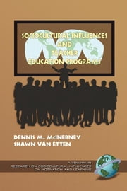 Sociocultural Influences and Teacher Education Programs ebook by McInerney, Dennis M.