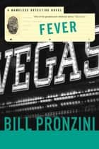 Fever - A Nameless Detective Novel ebook by Bill Pronzini