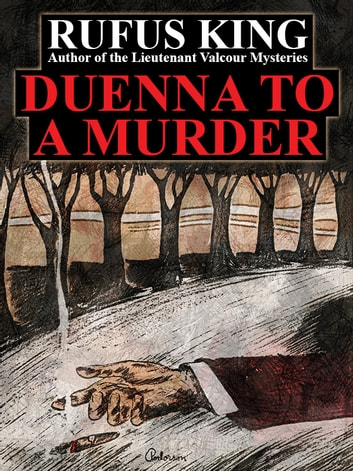 Duenna to a Murder ebook by Rufus King