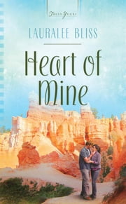 Heart of Mine ebook by Lauralee Bliss