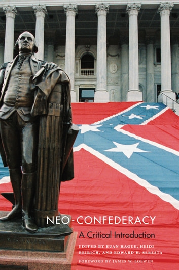 Neo-Confederacy - A Critical Introduction ebook by