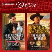 The Black Sheep's Secret Child & The Rancher Returns audiobook by Cat Schield, Brenda Jackson