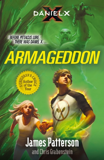 Daniel X: Armageddon - (Daniel X 5) ebook by James Patterson