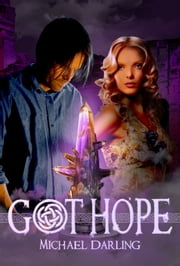 Got Hope ebook by Michael Darling