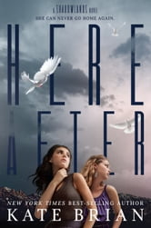 Hereafter - A Shadowlands Novel ebook by Kate Brian