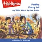 Feeding Fuzzy Tail and Other Winter Survival Stories audiobook by