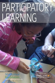 Participatory Learning ebook by Spotlight on Digital Media & Learning