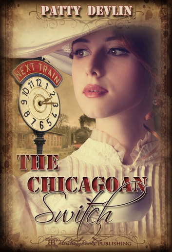 The Chicagoan Switch ebook by Patty Devlin