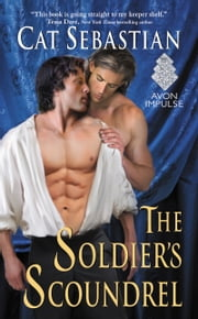 The Soldier's Scoundrel ebook by Cat Sebastian