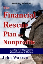 The Financial Rescue Plan for Nonprofits ebook by John Warren