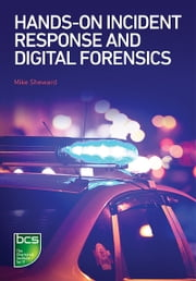 Hands-on Incident Response and Digital Forensics ebook by Mike Sheward