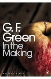 In the Making ebook by G. F. Green