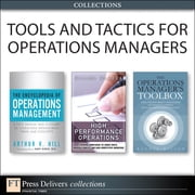 Tools and Tactics for Operations Managers (Collection) ebook by Randal Wilson,Arthur V. Hill,Hillel Glazer